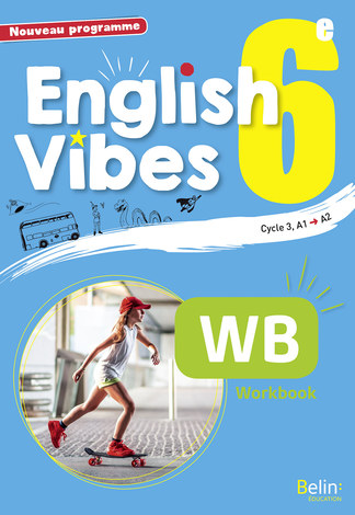 English Vibes 6e Workbook Belin Education