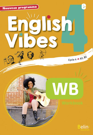 English Vibes 4e Workbook Belin Education