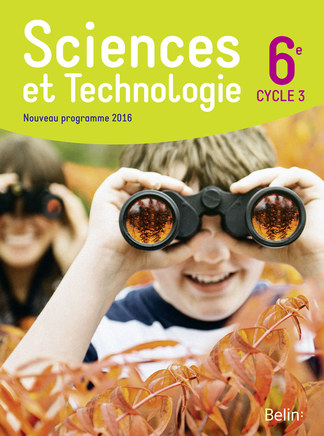 Sciences Et Technologie 6e Cycle 3 2016 Belin Education
