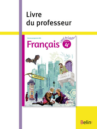 Francais 4e 2016 Belin Education