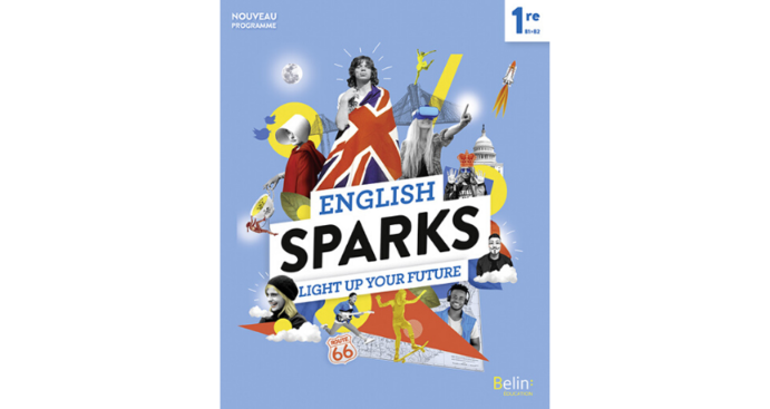 English Sparks Anglais 1re, édition 2019